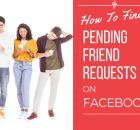 how to find pending friend requests on facebook